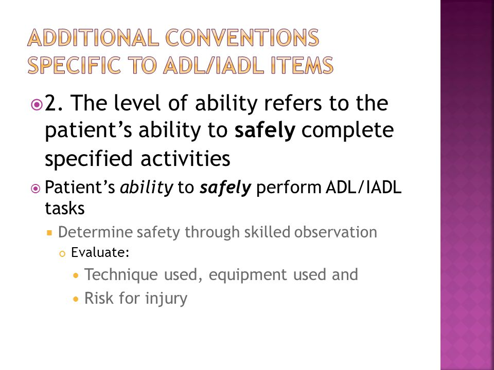 Additional conventions specific to adl/iadl items