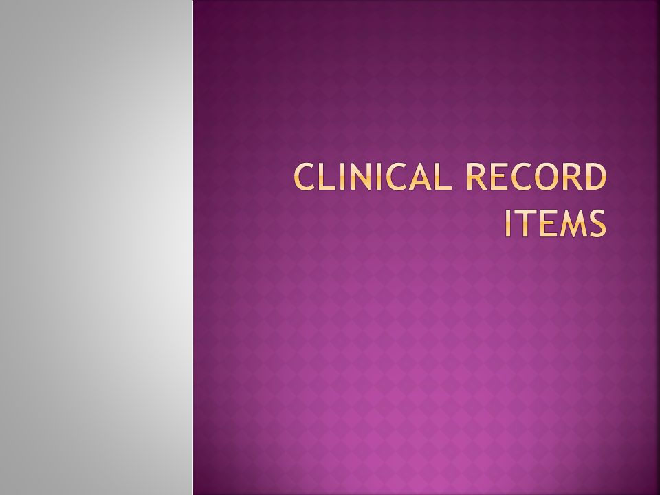 Clinical record items