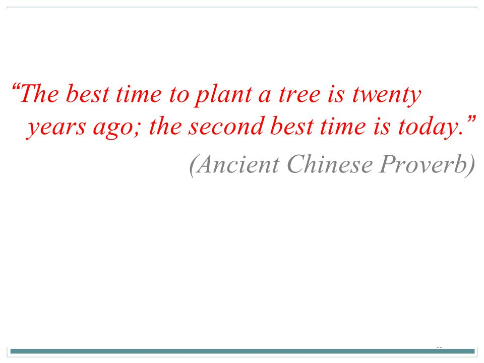 (Ancient Chinese Proverb)
