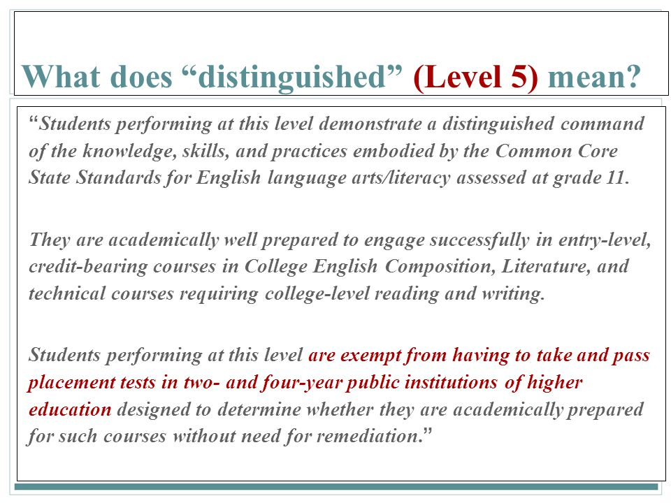 What does distinguished (Level 5) mean
