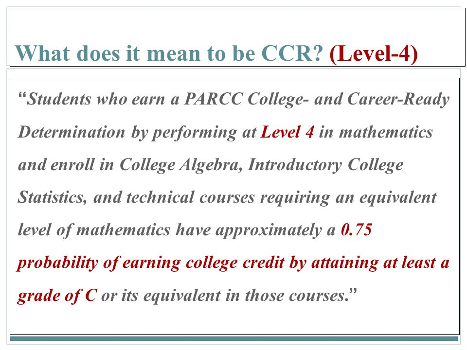 What does it mean to be CCR (Level-4)