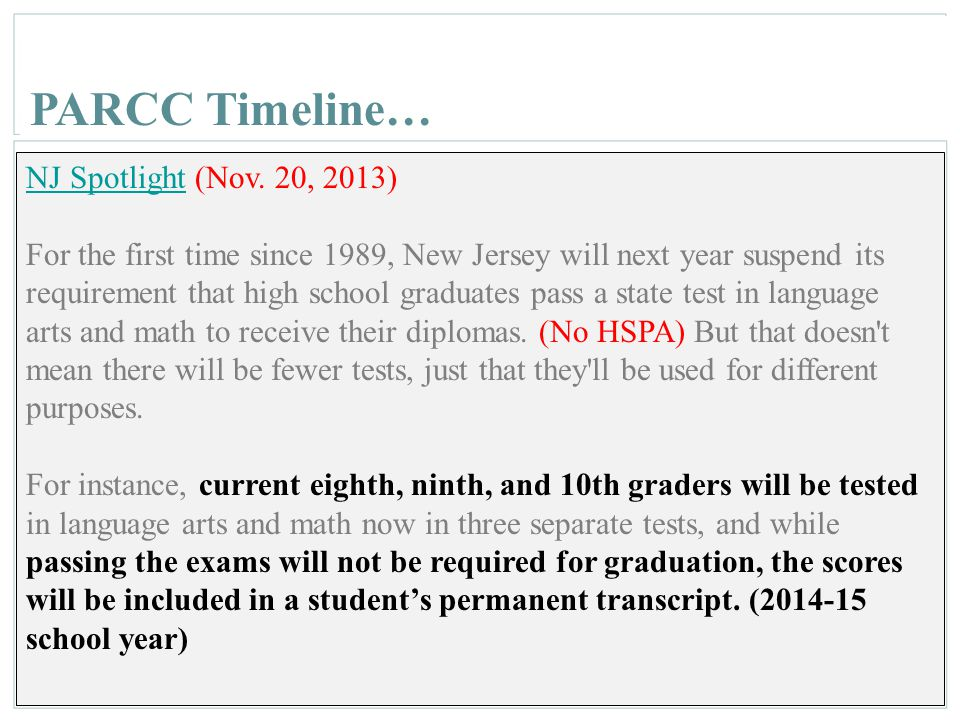 PARCC Timeline… NJ Spotlight (Nov. 20, 2013)