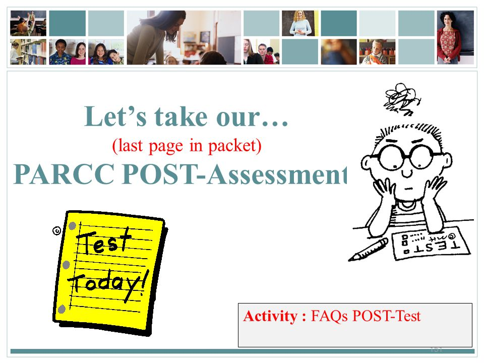 PARCC POST-Assessment!