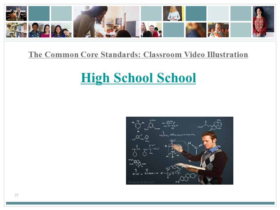 The Common Core Standards: Classroom Video Illustration