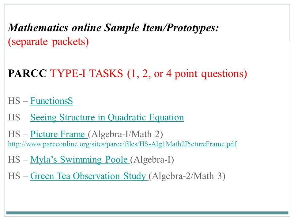 Mathematics online Sample Item/Prototypes: (separate packets)
