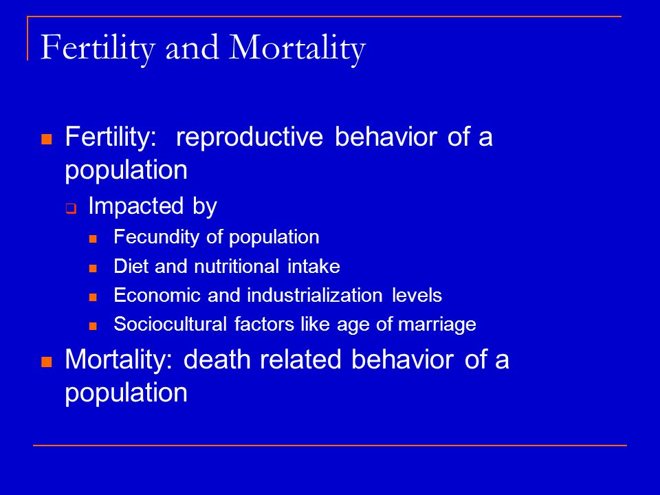 Fertility and Mortality