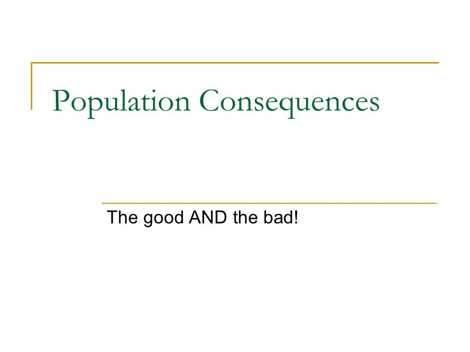Population Consequences