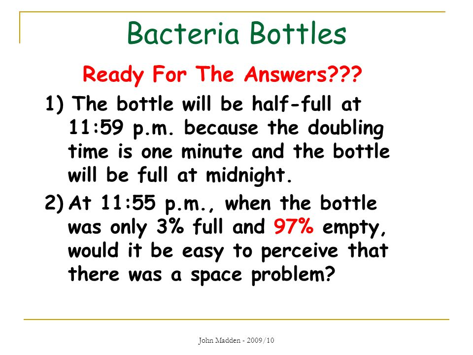 Bacteria Bottles Ready For The Answers