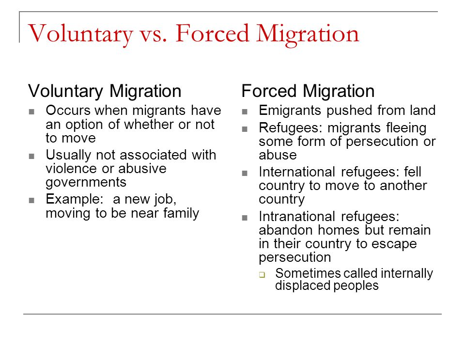 Voluntary vs. Forced Migration