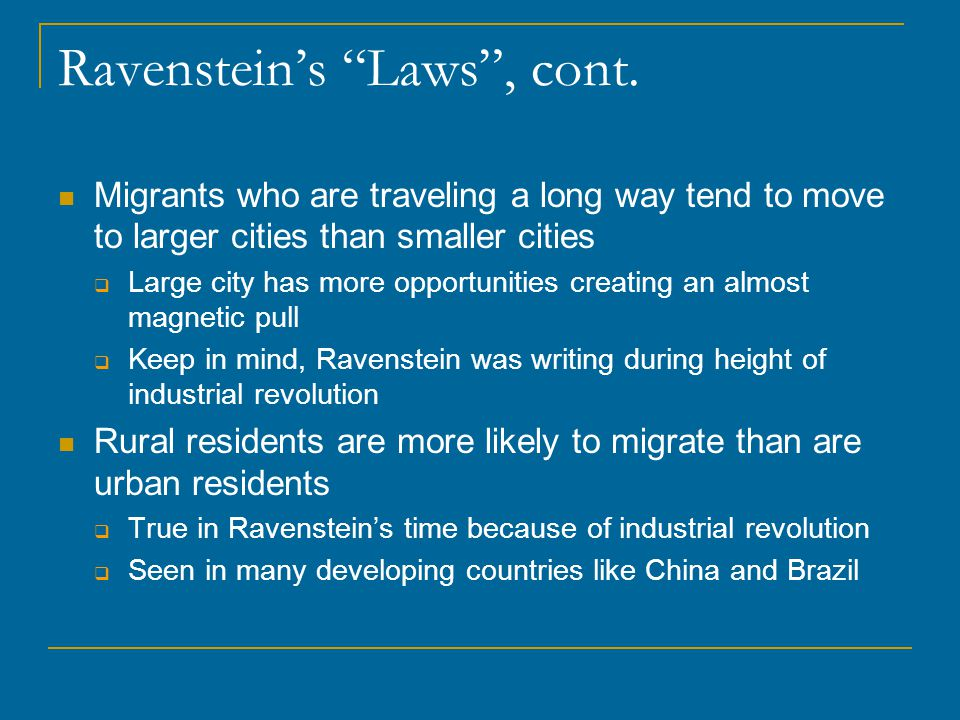 Ravenstein's Laws , cont.