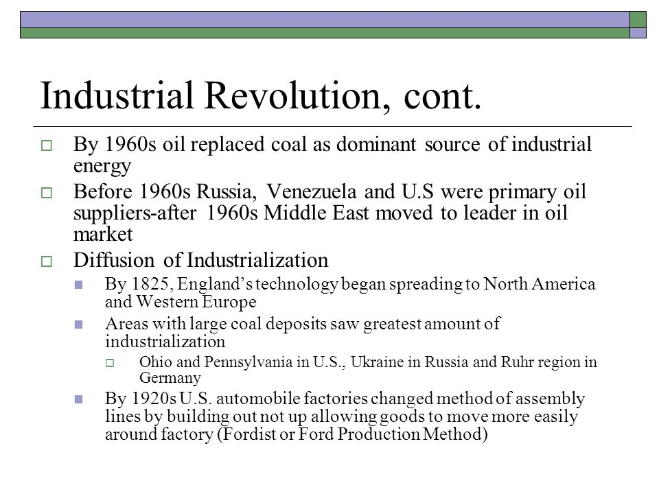 Industrial Revolution, cont.