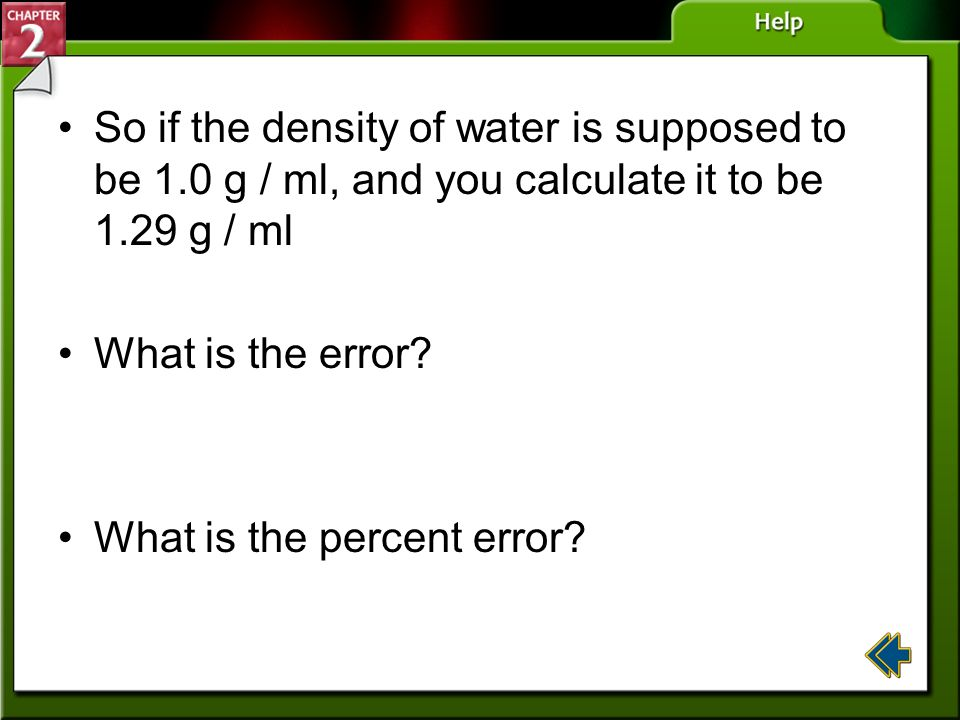 So if the density of water is supposed to be 1