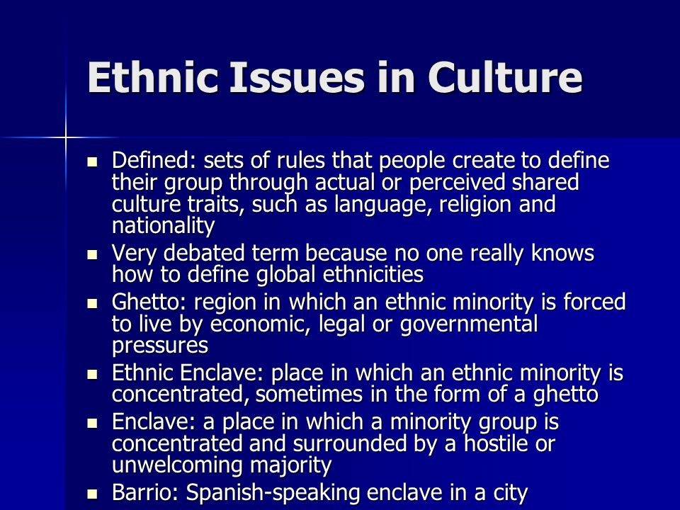 Ethnic Issues in Culture