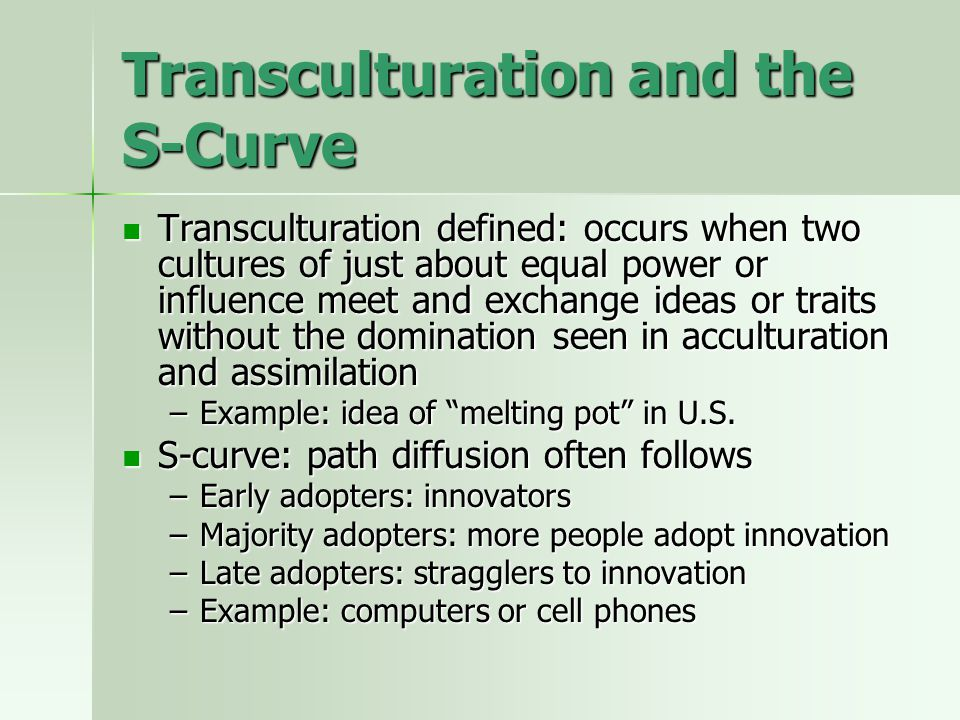 Transculturation and the S-Curve
