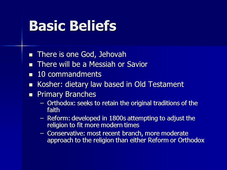 Basic Beliefs There is one God, Jehovah