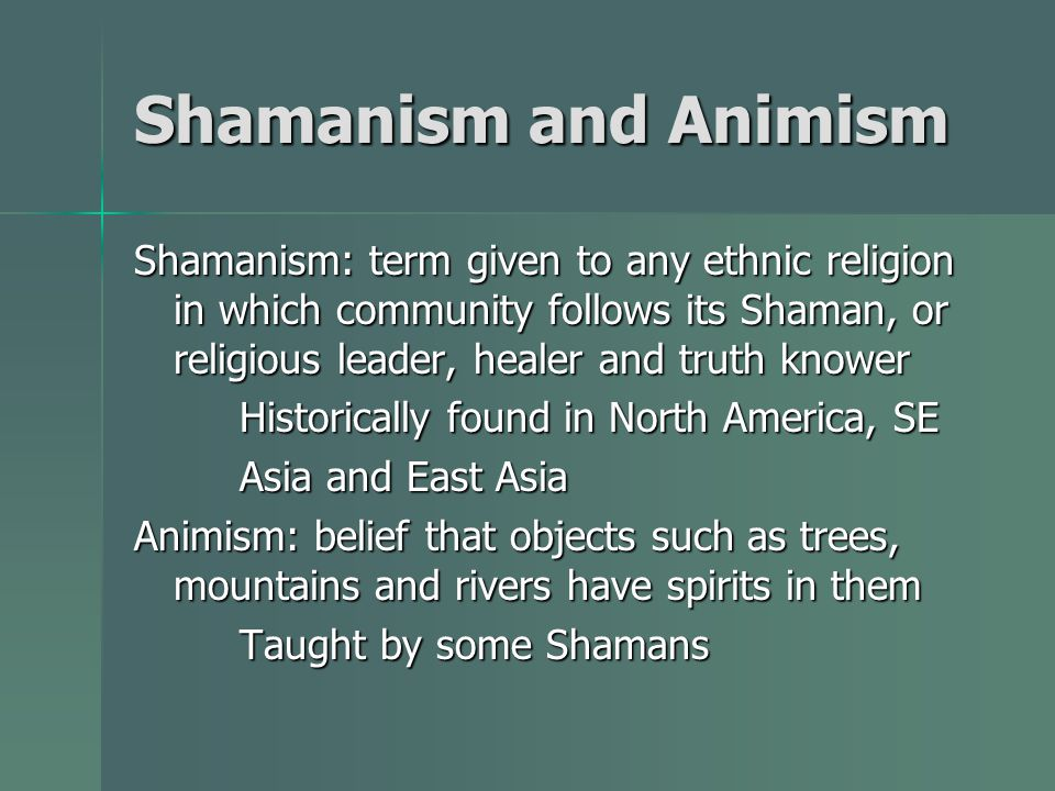 Shamanism and Animism