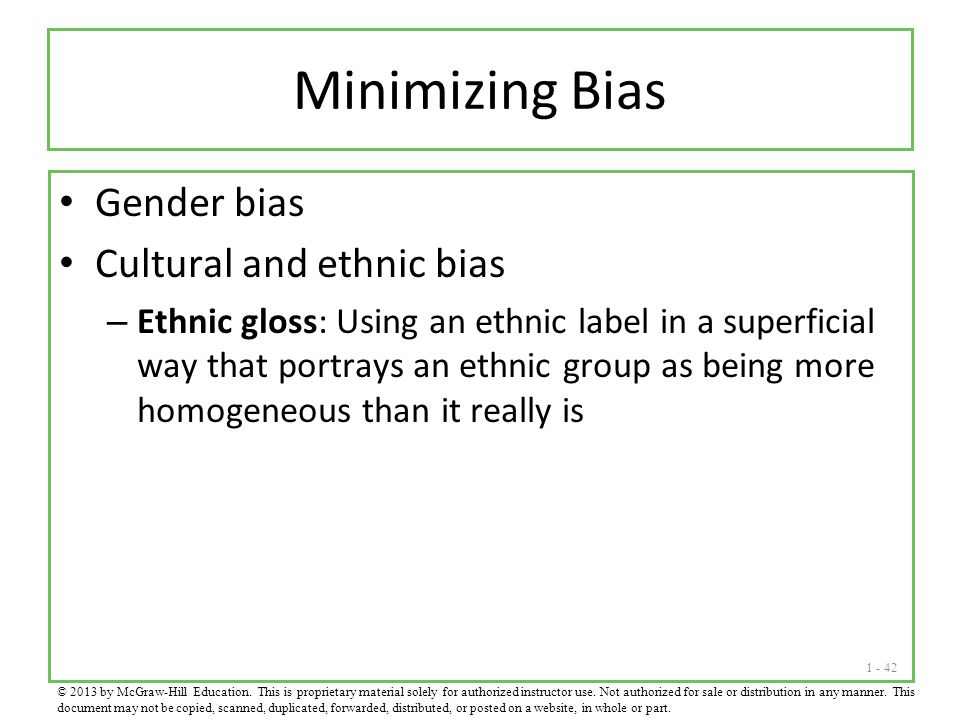 Minimizing Bias Gender bias Cultural and ethnic bias