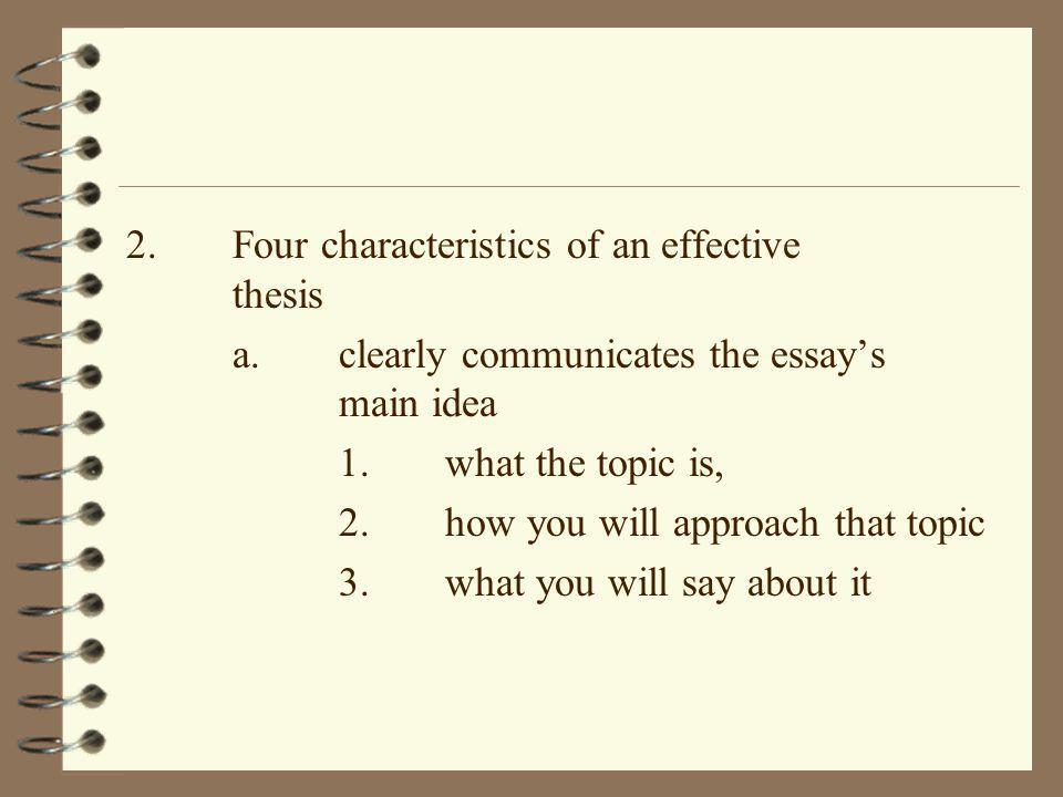 2. Four characteristics of an effective thesis