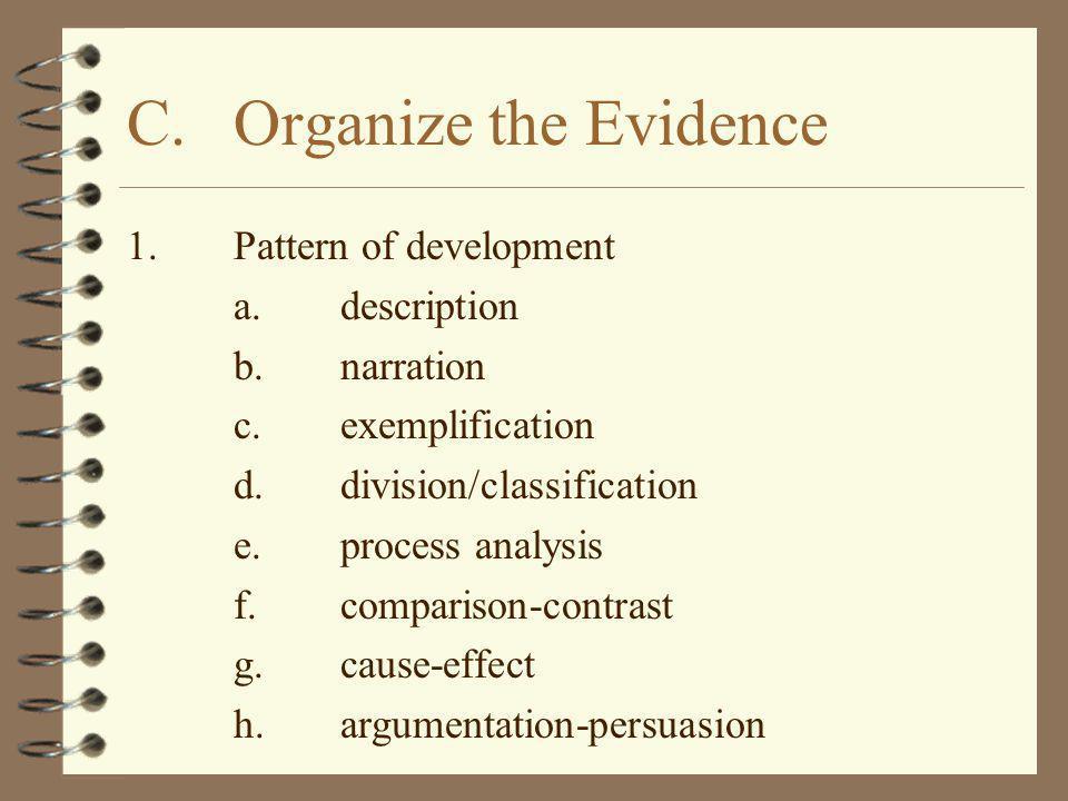 C. Organize the Evidence