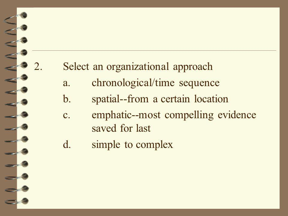 2. Select an organizational approach