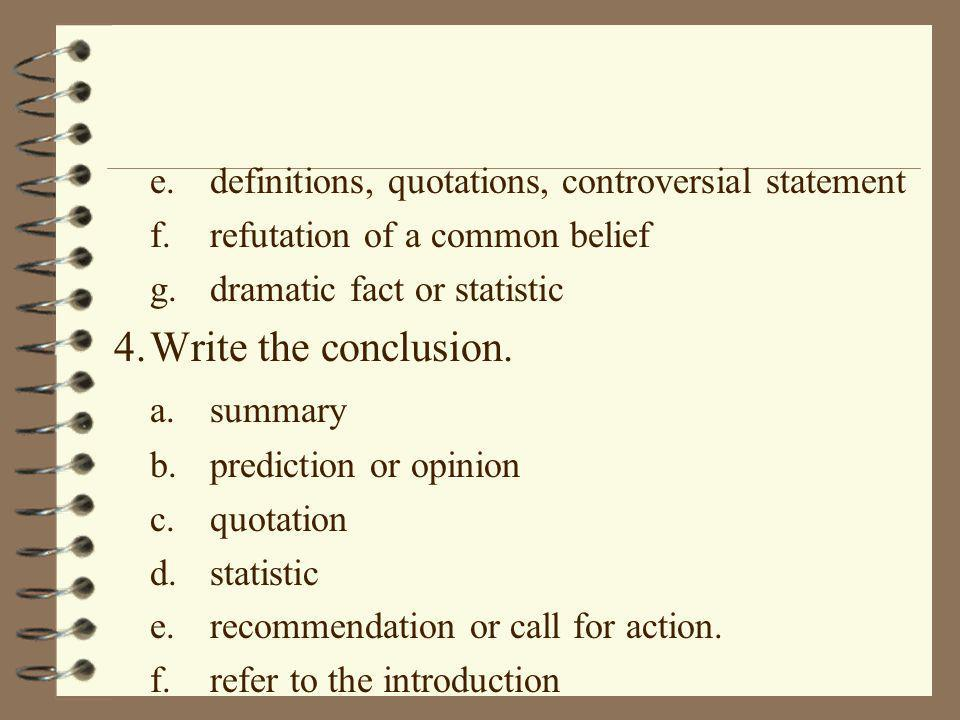 4. Write the conclusion. a. summary