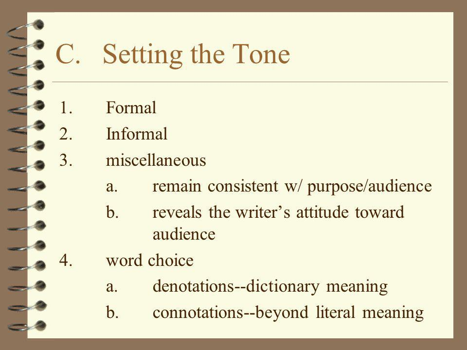 C. Setting the Tone 1. Formal 2. Informal 3. miscellaneous