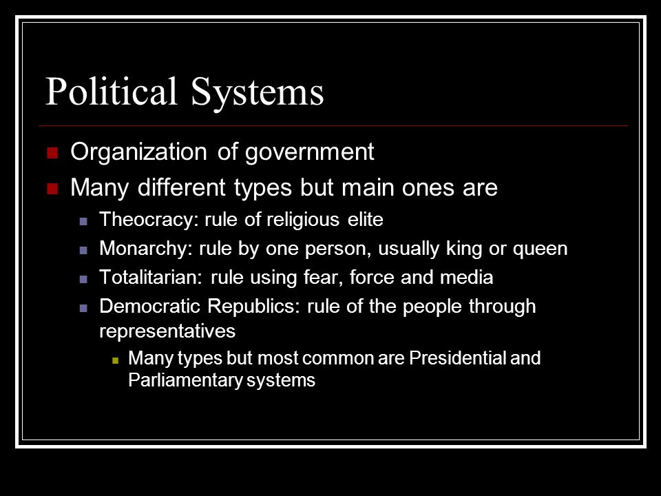 Political Systems Organization of government