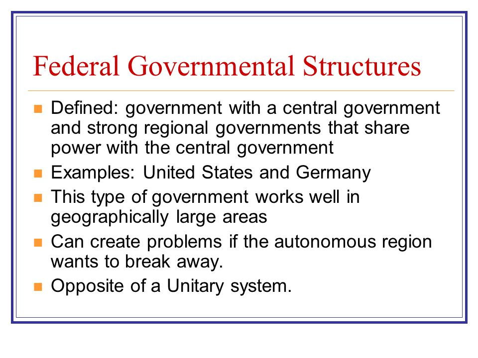 Federal Governmental Structures
