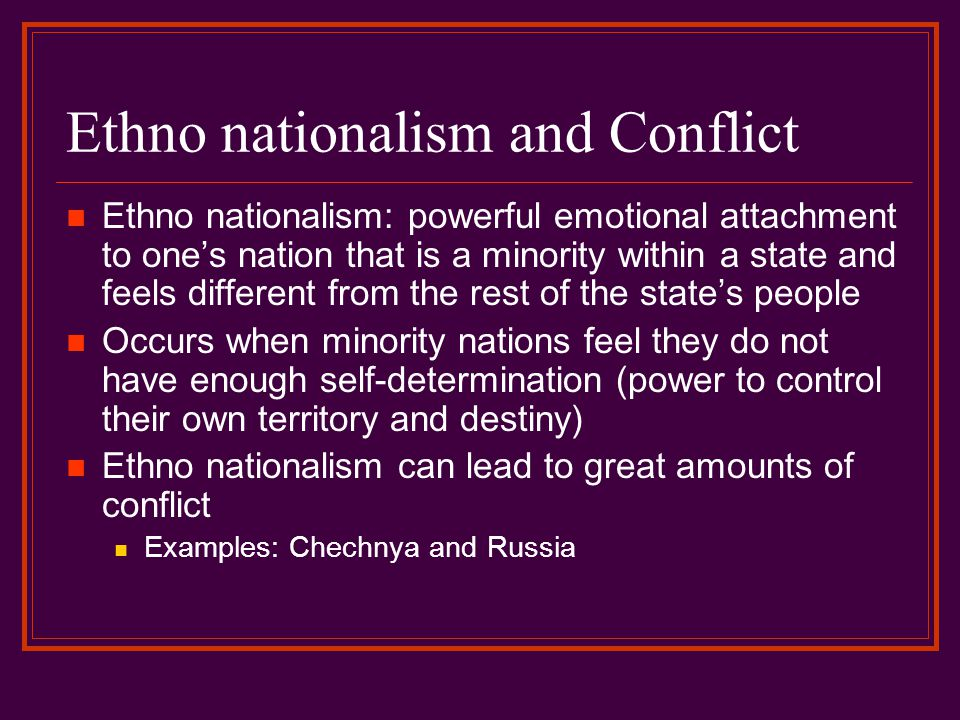 Ethno nationalism and Conflict