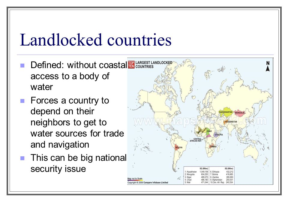 Landlocked countries Defined: without coastal access to a body of water.