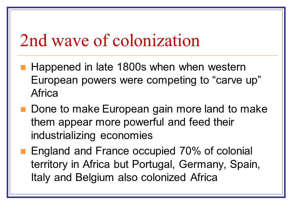 2nd wave of colonization