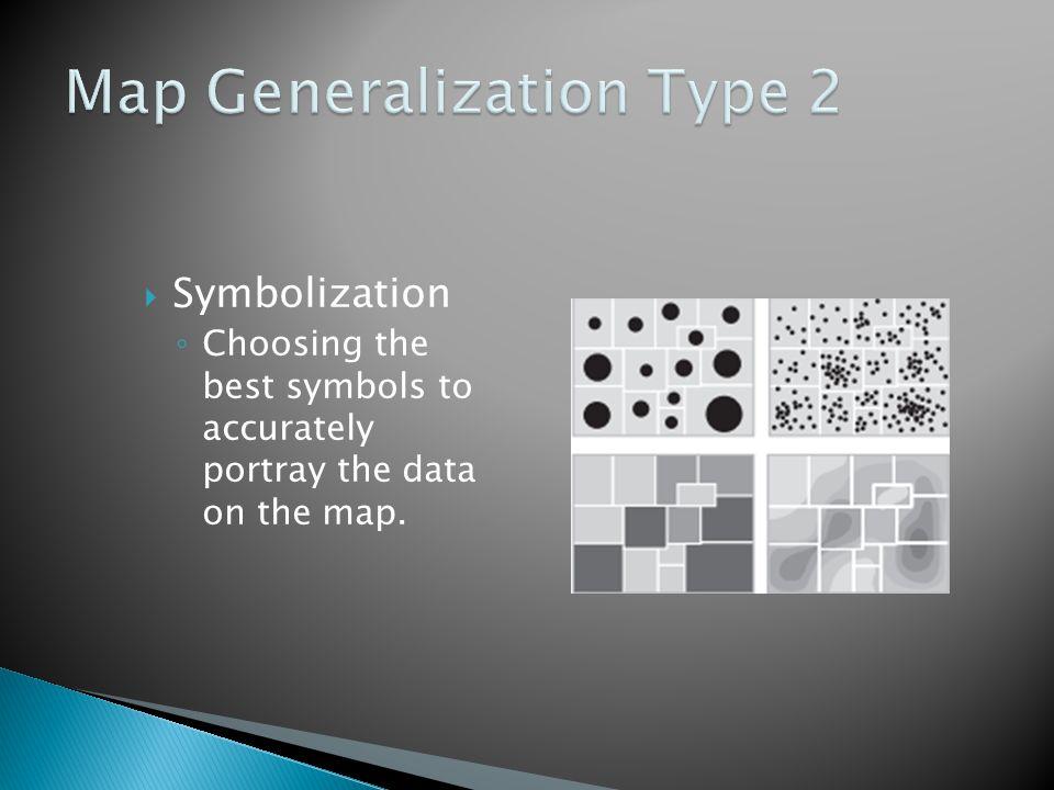 Map Generalization Type 2