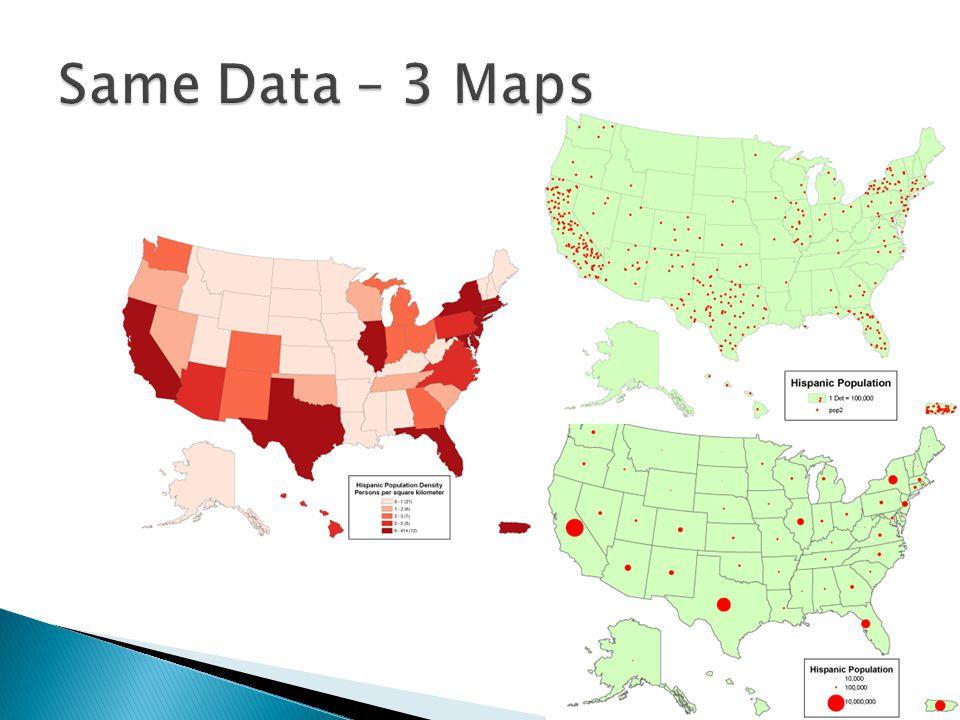 Same Data – 3 Maps