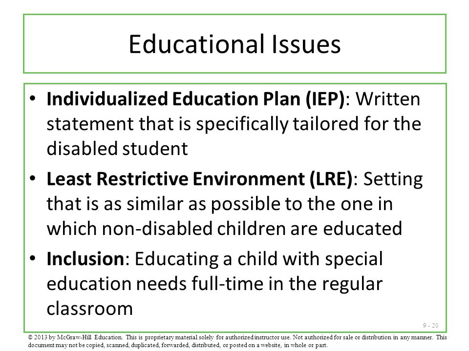 Educational Issues Individualized Education Plan (IEP): Written statement that is specifically tailored for the disabled student.