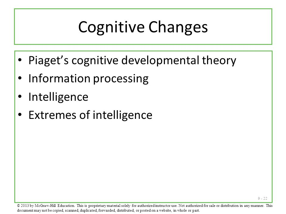 Cognitive Changes Piaget's cognitive developmental theory