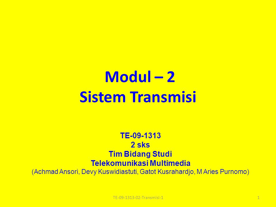 Modul – 2 Sistem Transmisi