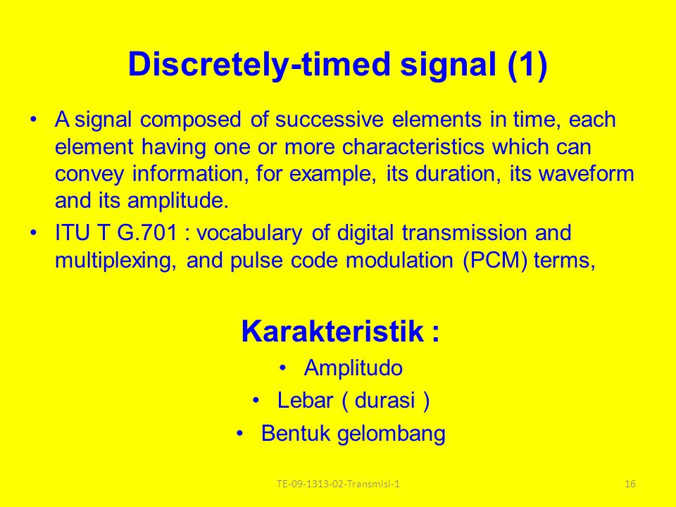 Discretely-timed signal (1)