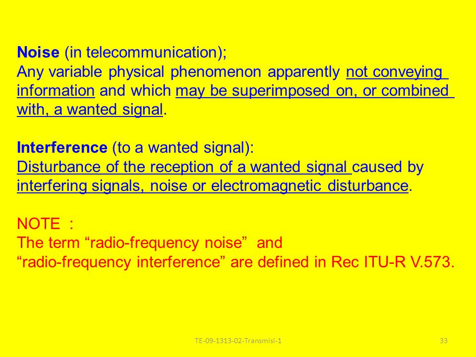 Noise (in telecommunication);