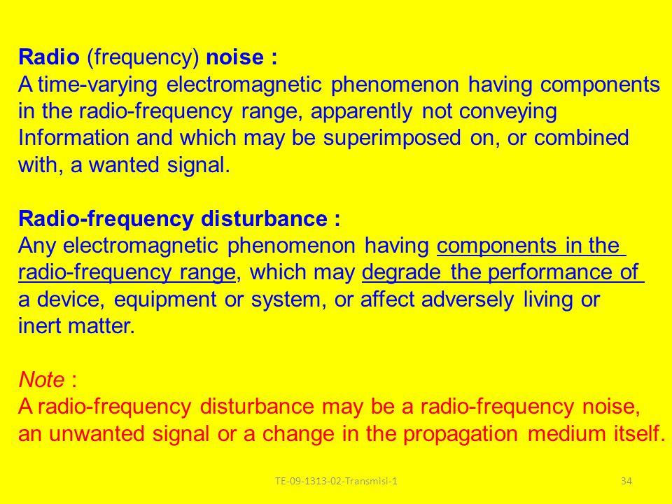 Radio (frequency) noise :