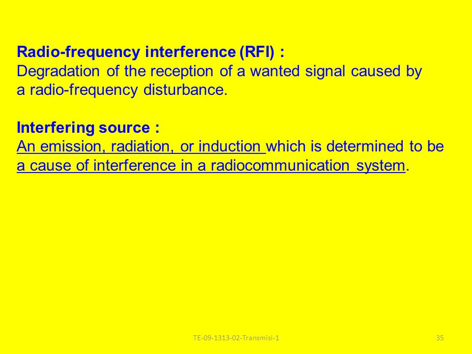 Radio-frequency interference (RFI) :