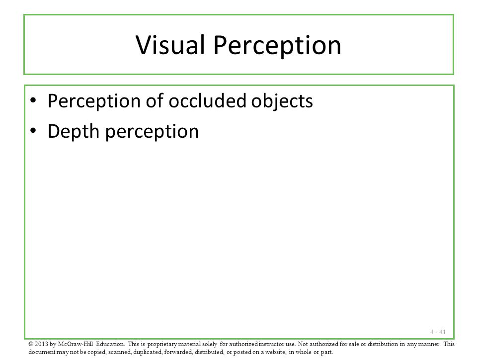 Visual Perception Perception of occluded objects Depth perception
