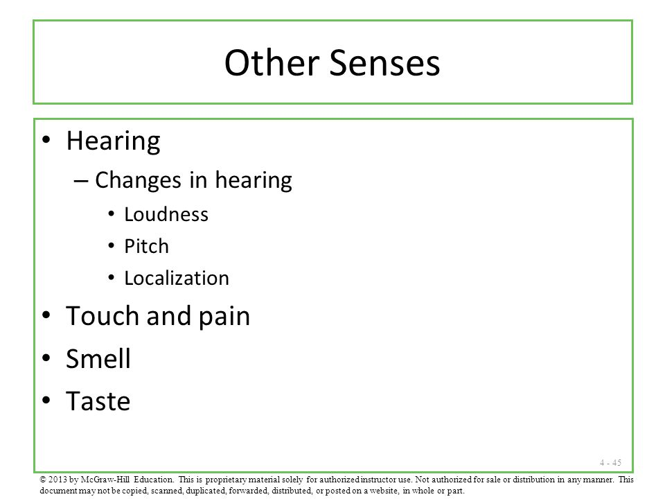 Other Senses Hearing Touch and pain Smell Taste Changes in hearing