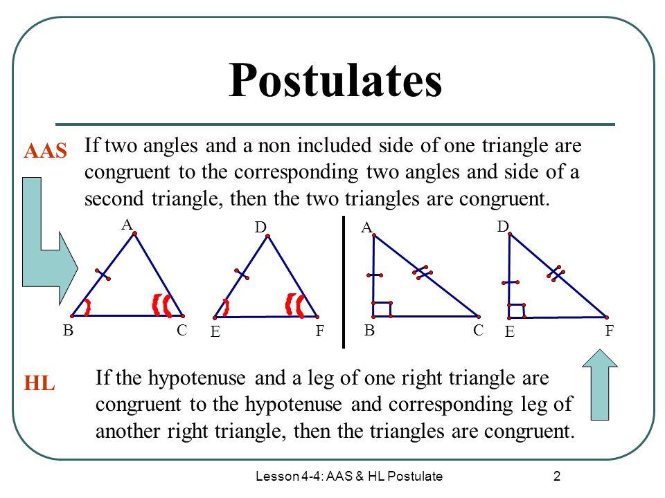 Lesson 4-4: AAS & HL Postulate