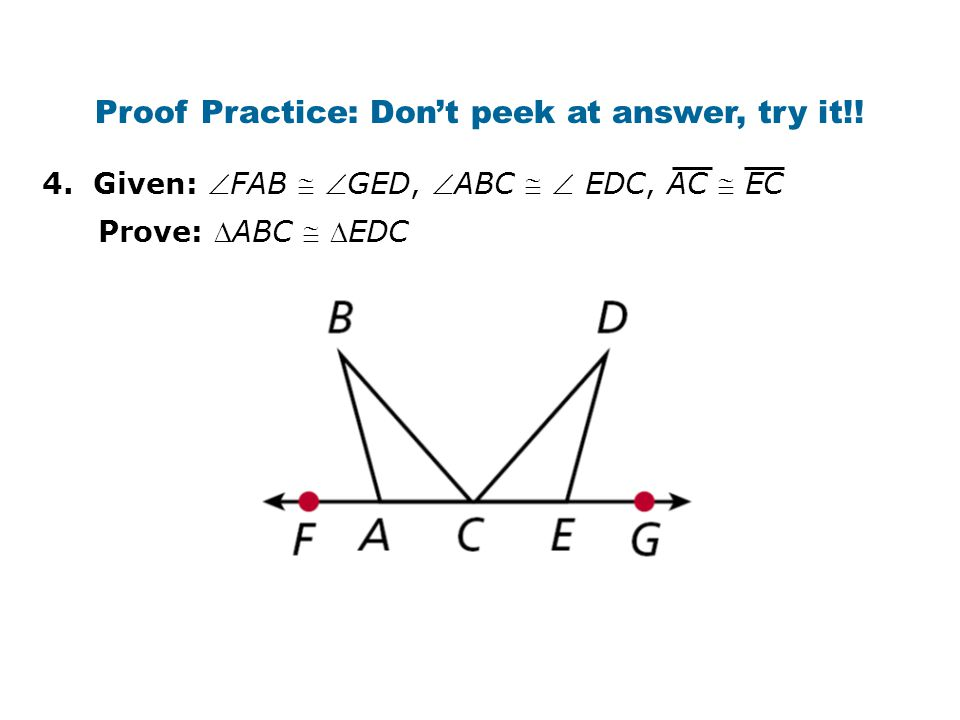 Proof Practice: Don't peek at answer, try it!!