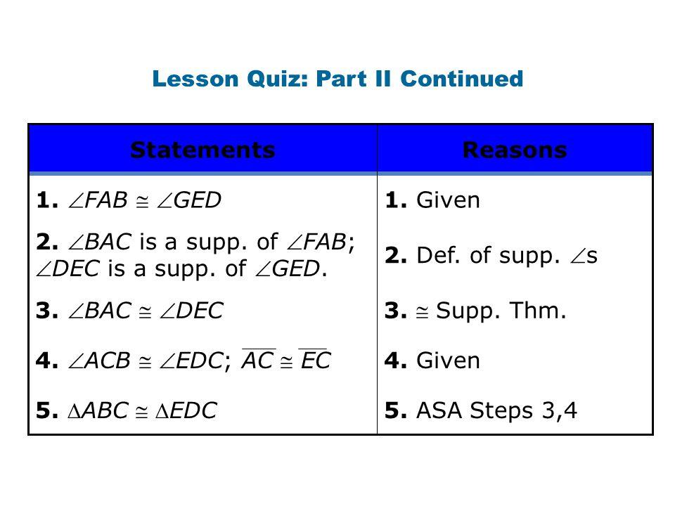 Lesson Quiz: Part II Continued