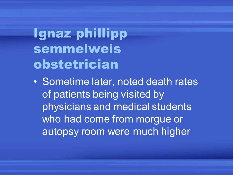 Ignaz phillipp semmelweis obstetrician