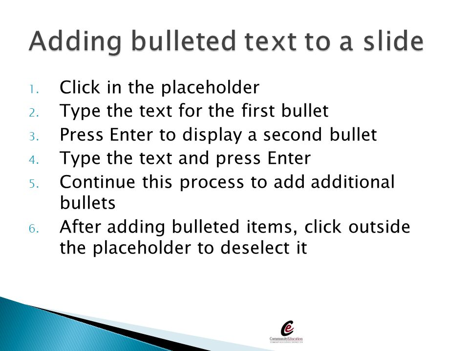 Adding bulleted text to a slide