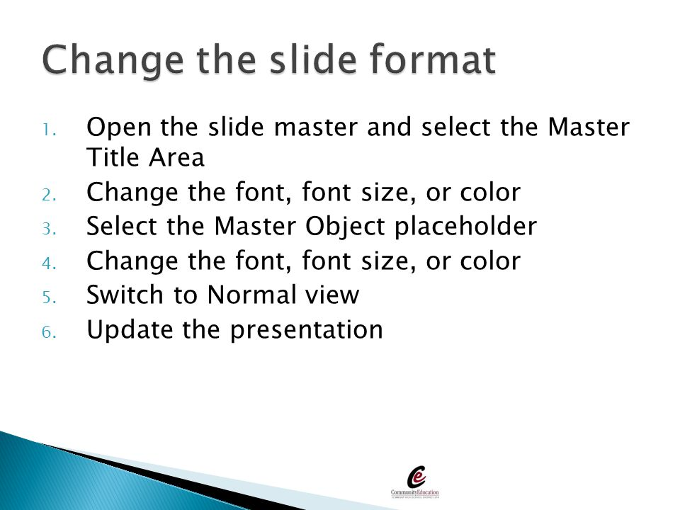 Change the slide format