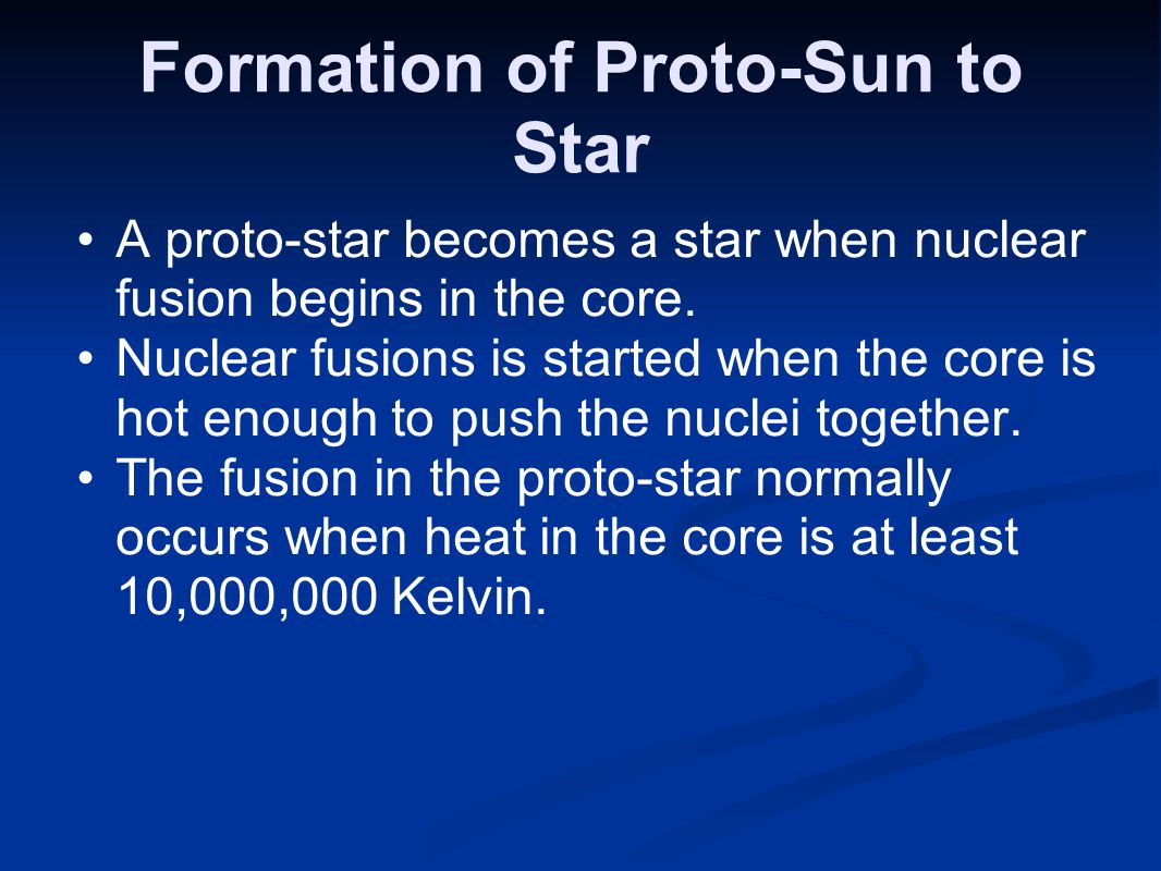 Formation of Proto-Sun to Star
