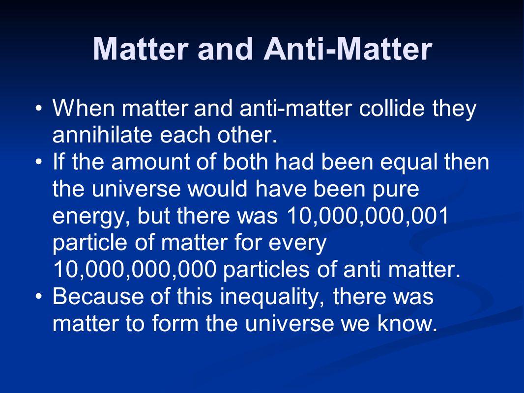 Matter and Anti-Matter